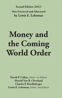 Money and the Coming Word Order Second Edition