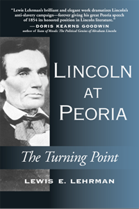 Lincoln at Peoria The Turning Point