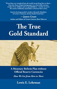 The True Gold Standard � Paperback